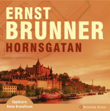 Hornsgatan av Ernst Brunner (Lydbok MP3-CD)