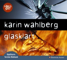 Glasklart av Karin Wahlberg (Lydbok MP3-CD)