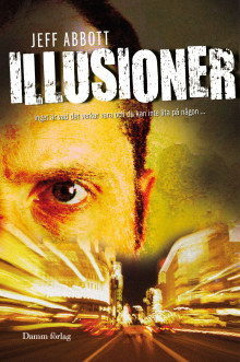 Illusioner av Jeff Abbott (Innbundet)