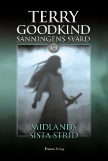 Midlands sista strid av Terry Goodkind (Innbundet)