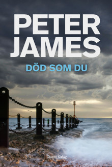 Död som du av Peter James (Innbundet)