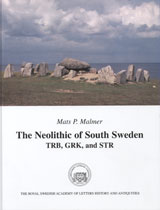 The Neolithic of South Sweden av Mats P Malmer (Innbundet)
