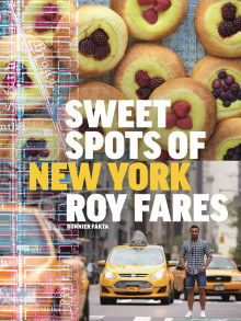 Sweet spots of New York :  bakverk och sötsaker från New York av Roy Fares (Innbundet)