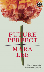 Future perfect av Mara Lee (Heftet)