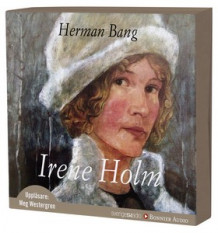 Irene Holm av Herman Bang (Lydbok-CD)