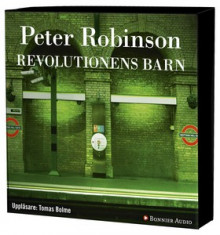 Revolutionens barn av Peter Robinson (Lydbok-CD)