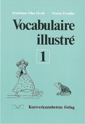 Vocabulaire illustré 1 av Dominique Filpa Ekvall, Francis Prouillac og Peter Watcyn-Jones (Heftet)