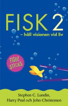 Fisk 2 av Stephen C. Lundin, John Christensen og Harry Paul (Heftet)
