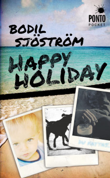 Happy holiday av Bodil Sjöström (Heftet)