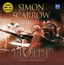 Hotet av Simon Scarrow (Lydbok-CD)