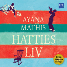 Hatties liv av Ayana Mathis (Lydbok-CD)