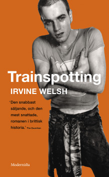 Trainspotting av Irvine Welsh (Heftet)