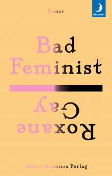 Bad Feminist av Roxane Gay (Heftet)