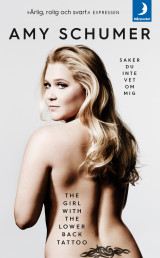 Omslag - The girl with the lower back tattoo  : saker du inte vet om mig
