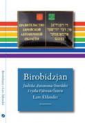 Birobidzjan. Judiska Autonoma Området i ryska Fjärran Östern