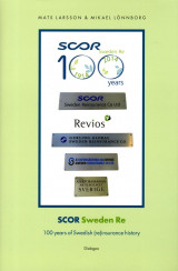 Omslag - Scor Sweden Re : 100 years of Swedish (re)insurance history