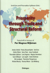 Prosperity through trade and structural reform : festschrift in honour of Per Magnus Wijkman av Anders Ahnlid, Pontus Braunerhjelm, Emil Ems, Harry Flam, Jonas Frycklund, Stefan Fölster, Thorvaldur Gylfason, Lena Hagman, Magnus Henrekson, Gary Clyde Hufbauer, Lars Jagrén, Sixten Korkman, Nils Lundgren, Richard Murray, Thorsteinn Thorgeirsson, Thomas Wieser og Clas Wihlborg (Innbundet)