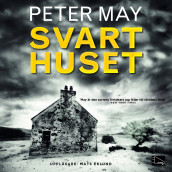 Svarthuset av Peter May (Lydbok-CD)