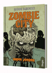 Zombie City. Under jorden (Bok+CD) av Benni Bødker (Innbundet)