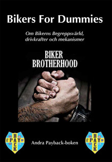 Bikers for dummies : andra payback-boken av Peter Schjerva (Heftet)