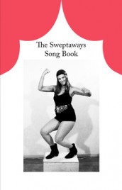 The Sweptaways song book av Maina Arvas og Tyra von Zweigbergk (Heftet)