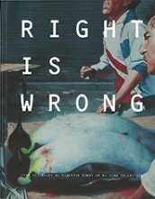 Right is wrong : fyra decennier av kinesisk konst ur M+ Sigg collection av Pi Li, Lars Nittve, Katarina Pierre, Uli Sigg og Isabella Tam (Innbundet)