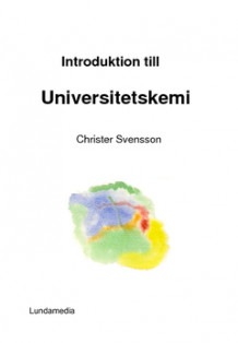 Introduktion till universitetskemi av Christer Svensson (Heftet)