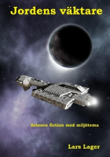 Omslag - Jordens väktare : science fiction med miljötema
