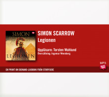 Legionen av Simon Scarrow (Lydbok MP3-CD)