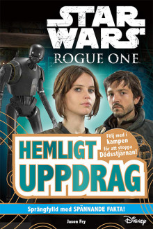 Star Wars. Rogue One : hemligt uppdrag av Jason Fry (Innbundet)