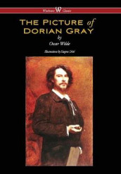 The Picture of Dorian Gray (Wisehouse Classics - With Original Illustrations by Eugene Dete) av Oscar Wilde (Innbundet)