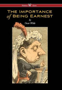 Importance of Being Earnest (Wisehouse Classics Edition) (2016) av Oscar Wilde (Innbundet)