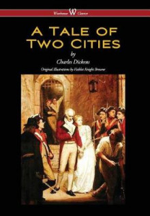 Tale of Two Cities (Wisehouse Classics - With Original Illustrations by Phiz) (2016) av Dickens (Innbundet)