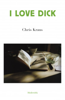 I love Dick av Chris Kraus (Innbundet)