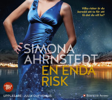 En enda risk av Simona Ahrnstedt (Lydbok MP3-CD)