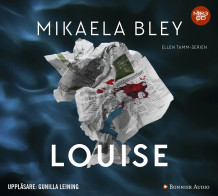 Louise av Mikaela Bley (Lydbok MP3-CD)