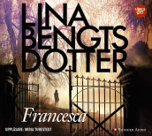 Francesca av Lina Bengtsdotter (Lydbok MP3-CD)
