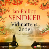 Vid nattens ände av Jan-Philipp Sendker (Lydbok MP3-CD)