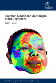 Bayesian Models for Multilingual Word Alignment av Robert Östling (Heftet)