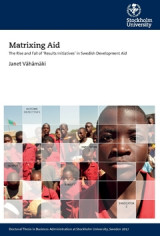 Omslag - Matrixing Aid : The Rise and Fall of 'Results Initiatives' in Swedish Development Aid