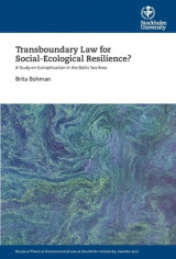 Omslag - Transboundary Law for Social-Ecological Resilience? : A Study on Eutrophication in the Baltic Sea Area