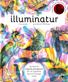 Illuminatur av Carnovsky, og Rachel Williams (Innbundet)