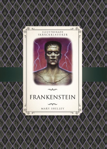 Frankenstein av Mary Shelley og Saviour Pirotta (Innbundet)
