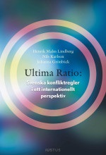 Omslag - Ultima ratio : svenska konfliktregler i ett internationellt perspektiv