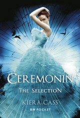 Omslag - The Selection 1. Ceremonin