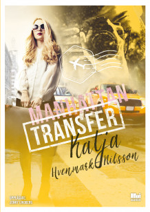 Manhattan Transfer av Katja Hvenmark-Nilsson (Lydbok MP3-CD)