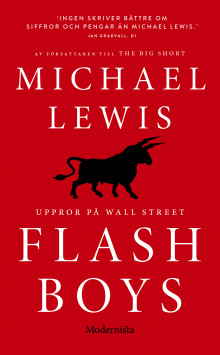 Flash Boys : Uppror på Wall Street av Michael Lewis (Heftet)