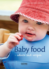 Omslag - Baby food : advice and recipes