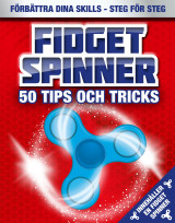 Omslag - Fidget spinner : 50 tips och tricks