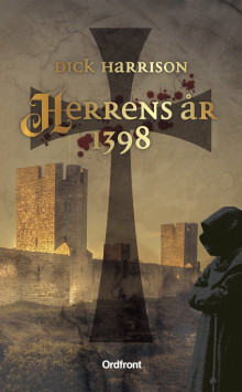 Herrens år 1398 av Dick Harrison (Heftet)